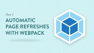 How to Refresh Your Pages Automatically with Webpack and Browsersync