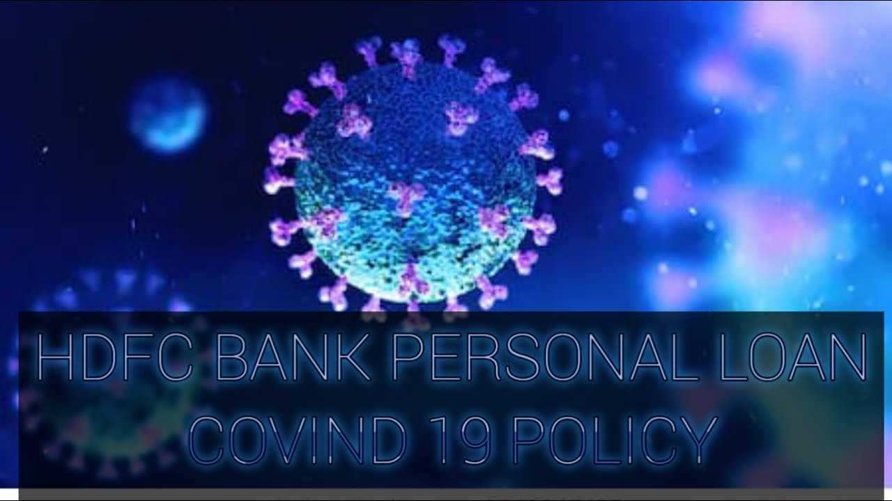 HDFC bank personal loan||covid 19 policy||LOAN KA DOCTOR ...