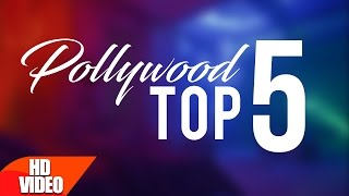 Polllywood Top 5 | Punjabi Special Song | Top Song Collection | Speed Records