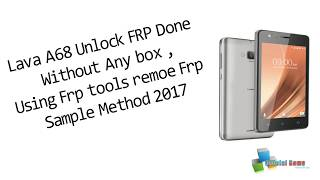 Lava A68 Remove Frp lock using by frp tools