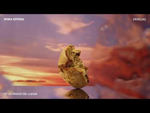 Roba Estesa - 07 La presó de Lleida [amb col·laboracions] (DESGLAÇ)