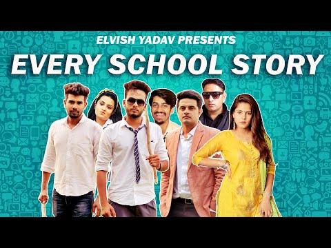 Every School Story -   Elvish Yadav  