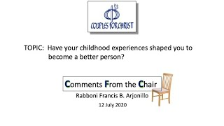 COMMENTS FROM THE CHAIR with Bro Bong Arjonillo - 12 JULY 2020