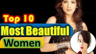 World's Top 10 Most Beautiful Women In 2017-2018