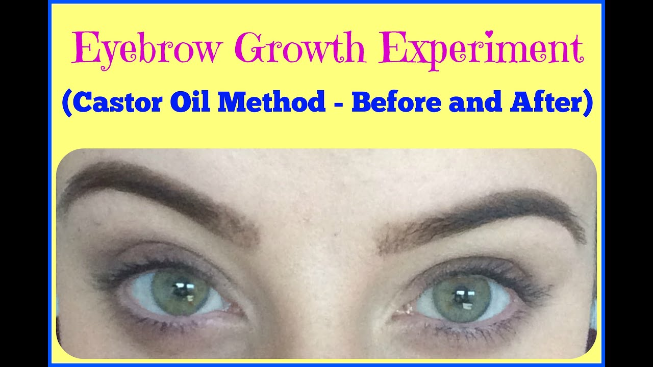 Experiment Does Castor Oil Make Eyebrows Grow Before And After My
