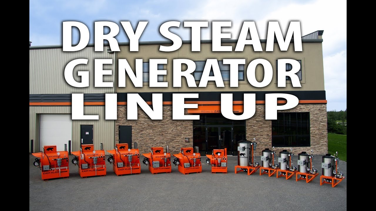Wolverine Dry Steam Generator Line Up Easy Kleen Youtube