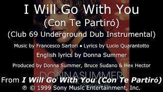 Donna Summer - I Will Go with You (Club 69 Underground Dub Instrumental) LYRICS - HQ 1999