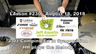 Lesson #230 - August 18, 2018 - Jazz Comping Ex in Syncopation- HH plays the melody
