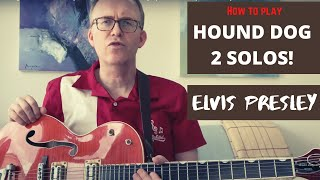 Hound dog guitar lesson - BOTH guitar solos and rhythm parts to Hound Dog by Elvis Presley