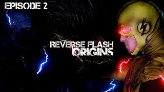 Reverse Flash: Origins Episode 2