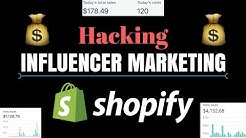 Hacking Influencer Marketing (Shopify Dropshipping)