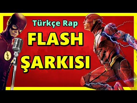 FLASH ŞARKISI | Flash Türkçe Rap