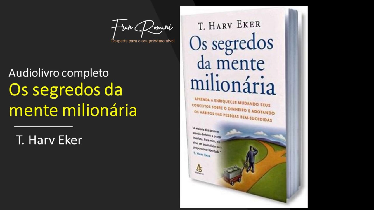 OS SEGREDOS MILIONARIA DOWNLOAD DA MENTE GRATUITO AUDIOBOOK