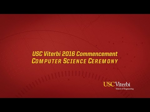 2016 USC Viterbi Commencement, Computer Science Ceremony
