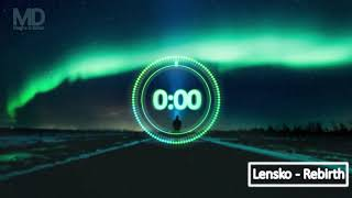 Lensko - Rebirth Extended Remix