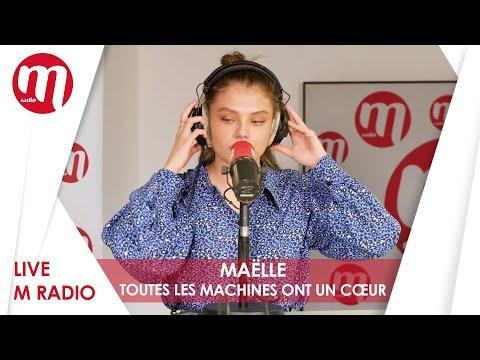 MAËLLE - TOUTES LES MACHINES ONT UN CŒUR [LIVE M RADIO]