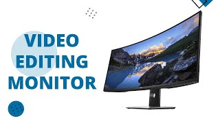 Top 5 Best Monitors for Video Editing