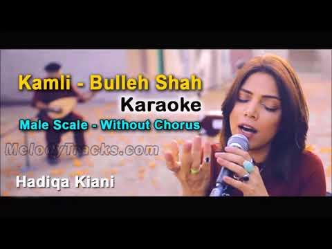Kamli   Hadiqa Kiani   Karaoke   Male Scale   Bulleh Shah   Wajd