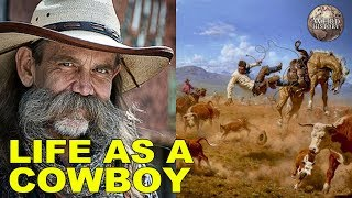 Cover images What It Was Like to Be a Wild West Cowboy