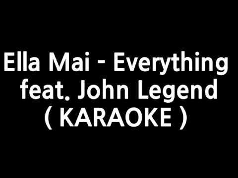 Ella Mai - Everything (feat. John Legend) ( Instrumental Karaoke )
