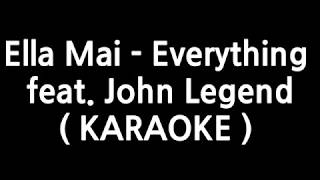 Ella Mai Everything feat. John Legend Instrumental Karaoke.mp3