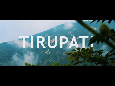 Tirupati - The City of Faith - A Short Featurette
