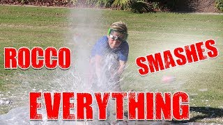 ROCCO SMASHES EVERYTHING!
