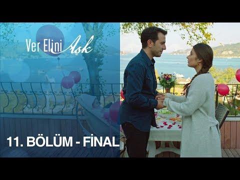 Ver Elini Aşk 11. Bölüm - FİNAL