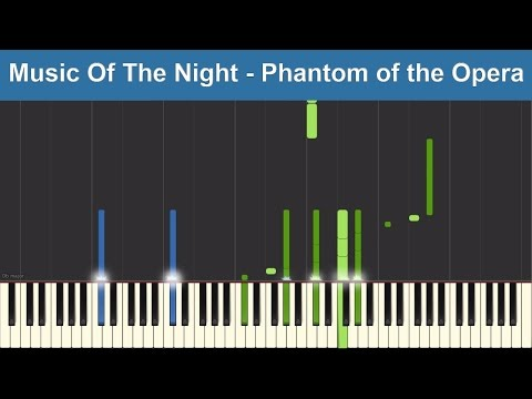 The Music Of The Night - Phantom of the Opera - Synthesia Piano Tutorial