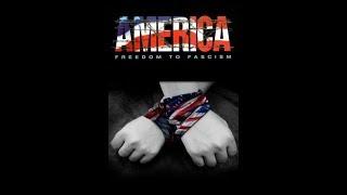 Америка: От свободы к фашизму