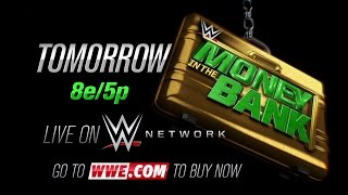WWE MONEY IN THE BANK 2015, TOMORROW LIVE ON WWE NETWORK