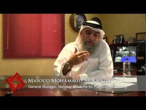 Executive Focus: Masoud Mohammed Al-Khaldi, GM, National Academy for Professional Training