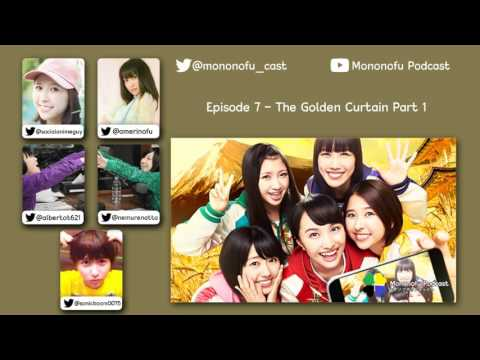 Mononofu Podcast Episode 7 - The Golden Curtain