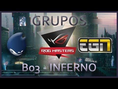 Asus Rog Masters - Fase de Grupos - DEFS vs EGN - Inferno