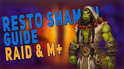 BfA 8.3 RESTO SHAMAN GUIDE (RAID & M+) | Rotation, Talents, Stats & Corruption | WoW Patch 8.3