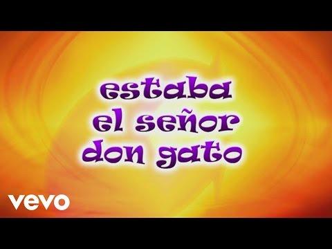 CantaJuego - Estaba el Señor Don Gato
