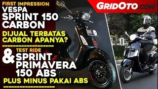 Vespa Sprint Carbon Limited & Test Ride Sprint ABS - Primavera ABS | Test Ride Review | GridOto