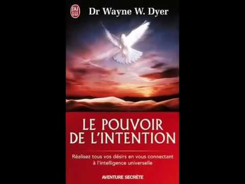 Livre audio Wayn Dyer français   Le pouvoir de l'intention