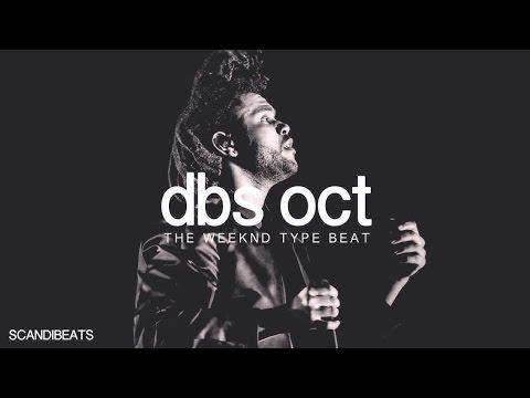 The Weeknd - DBS OCT Type Beat (Prod. ScandiBeats) | DreamTeamProducers