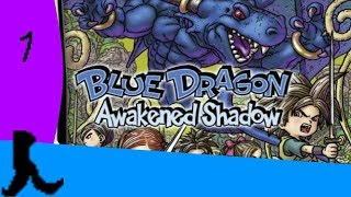 Xenos: Blue Dragon Awakened Shadow: Part 1