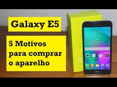 Galaxy E5   5 Motivos para comprar   Smartphone Samsung