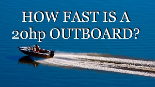 How Fast Is A 20HP Outboard?