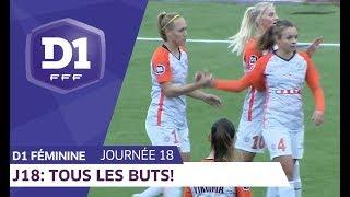J18 : Tous les buts / D1 Féminine