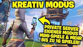 CREATIVE MODE IN FORTNITE! | PRIVATE SERVER, MAPS, TURNIERE, MINI-GAMES & MORE!