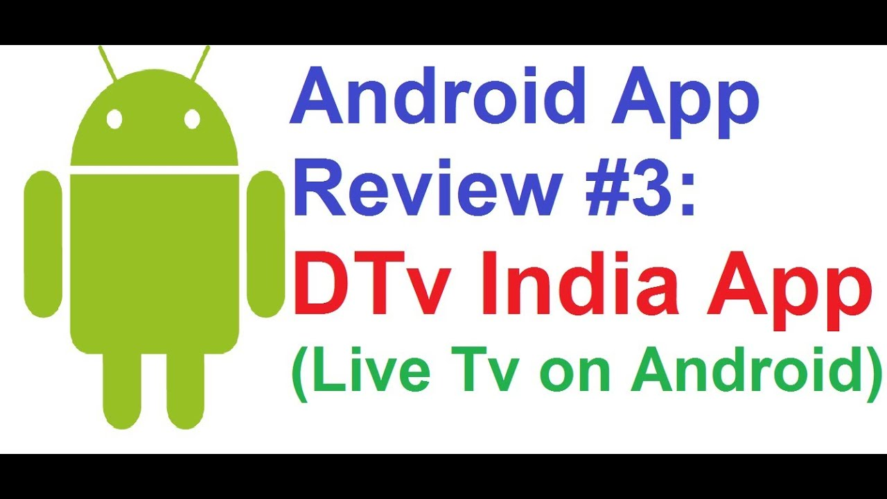 Android App Review #3: DTV India (Live TV Channels on Android)