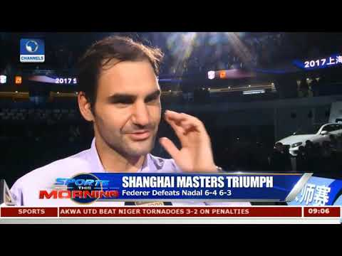 Federer Defeats Nadal To Win 6th Shanghai Masters Title |Sports This Morning|