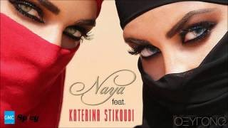 NAYA Feat. Κατερίνα Στικούδη - Οξυγόνο   NAYA Feat. Katerina Stikoudi - Oxigono (New 2016)