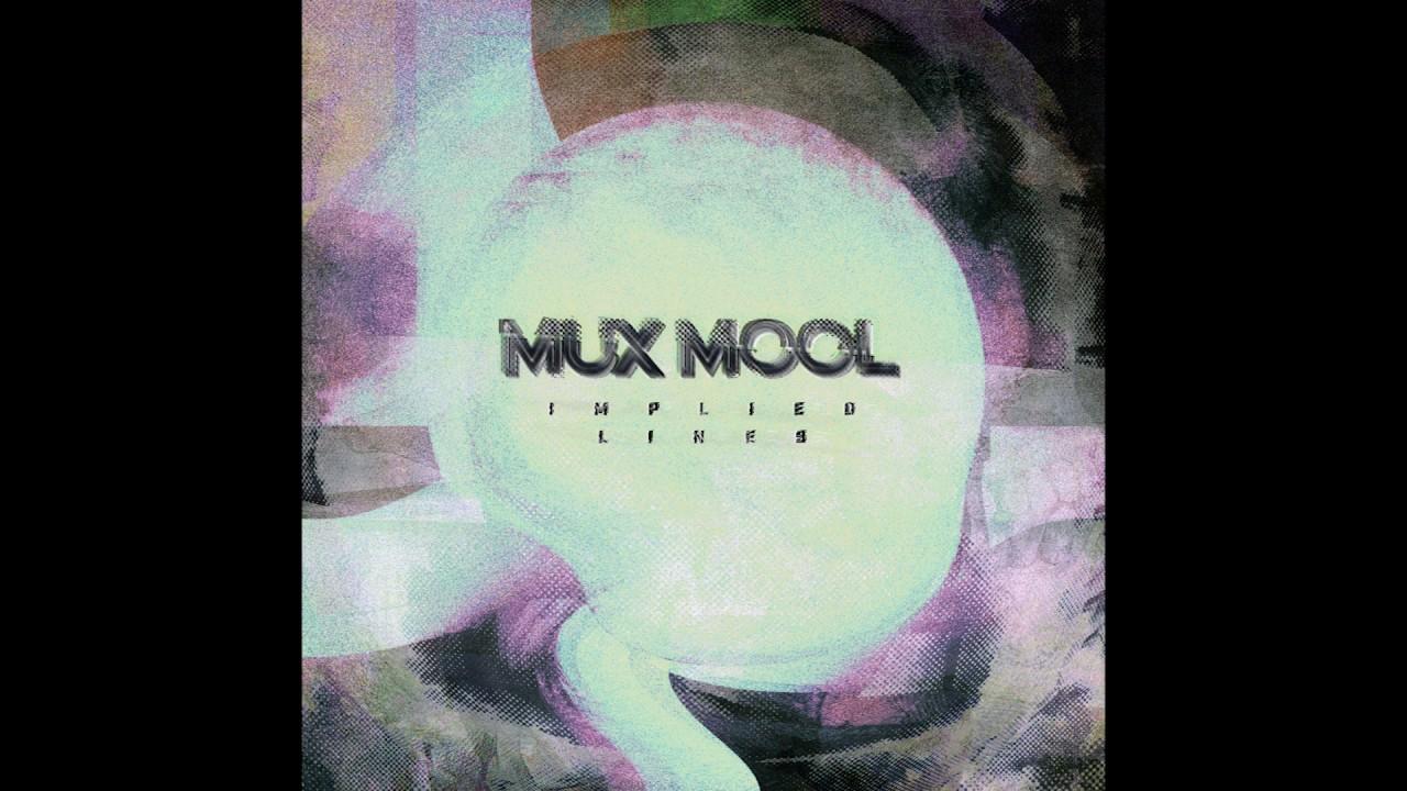 Implied Lines In Art : Mux mool implied lines album stream youtube