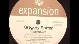Gregory Porter - 1960 What (Opolopo Kick & Bass Rerub)