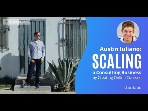 Growing A Consulting Business by Creating Online Courses | Thinkific Success Story: Austin Iuliano